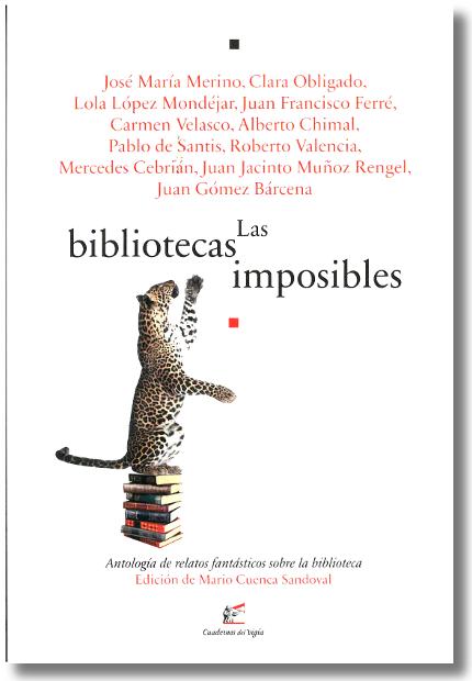 """""""Las bibliotecas imposibles"""" 10º aniversario de la Biblioteca Central"""